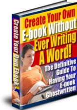 Create Your Own eBook Without Writing A Word